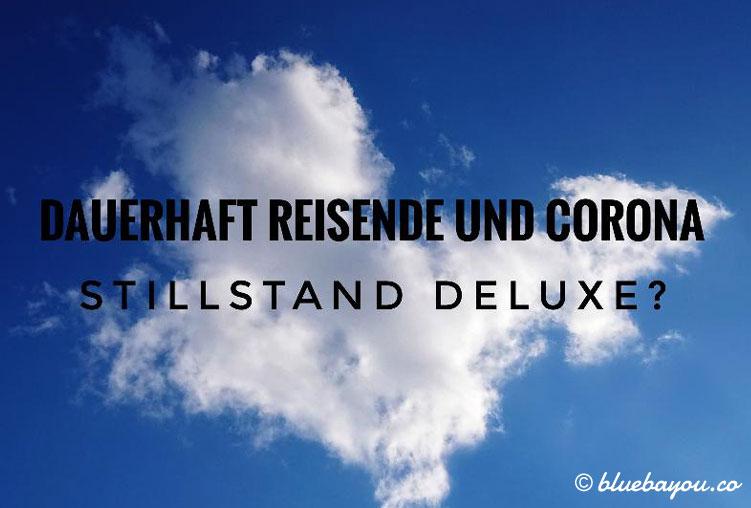Stillstand auch für Reiseblogger während Corona: blauer Himmel, keine Flugzeuge, Sommerwetter.