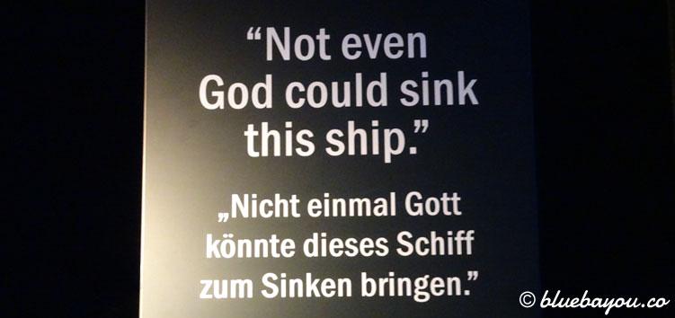 Zitat zur angeblich unsinkbaren Titanic im Panometer Leipzig.