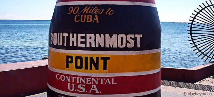 Der Southernmost Point der kontinentalen USA in Key West:: 90 Meilen bis Kuba!