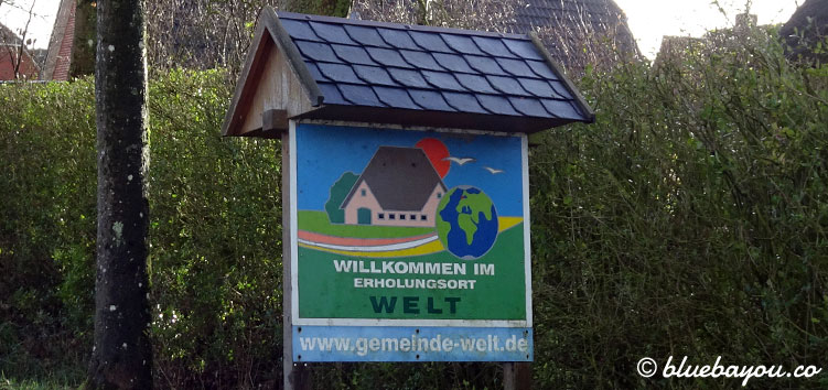 Verrückte Ortsnamen: Der Erholungsort Welt im Kreis Nordfriesland in Schleswig-Holstein.